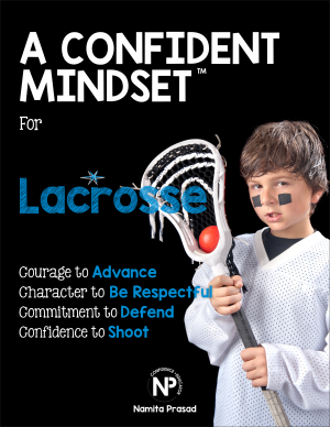motivational poster for A confident lacrosse player